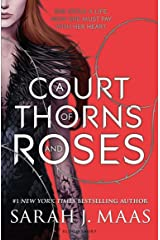 A Court of Thorns and Roses (Court of Thorns & Roses Tril 1) Kindle Edition