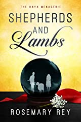 Shepherds and Lambs: The Onyx Menagerie Kindle Edition