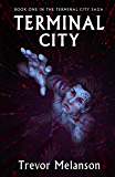 Terminal City (The Terminal City Saga Book 1)