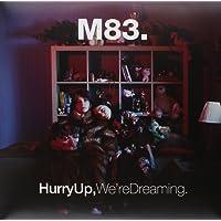 Hurry Up,We're Dreaming [Vinyl LP]