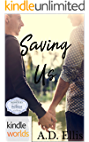 Memories with The Breakfast Club: Saving Us (Kindle Worlds Novella)
