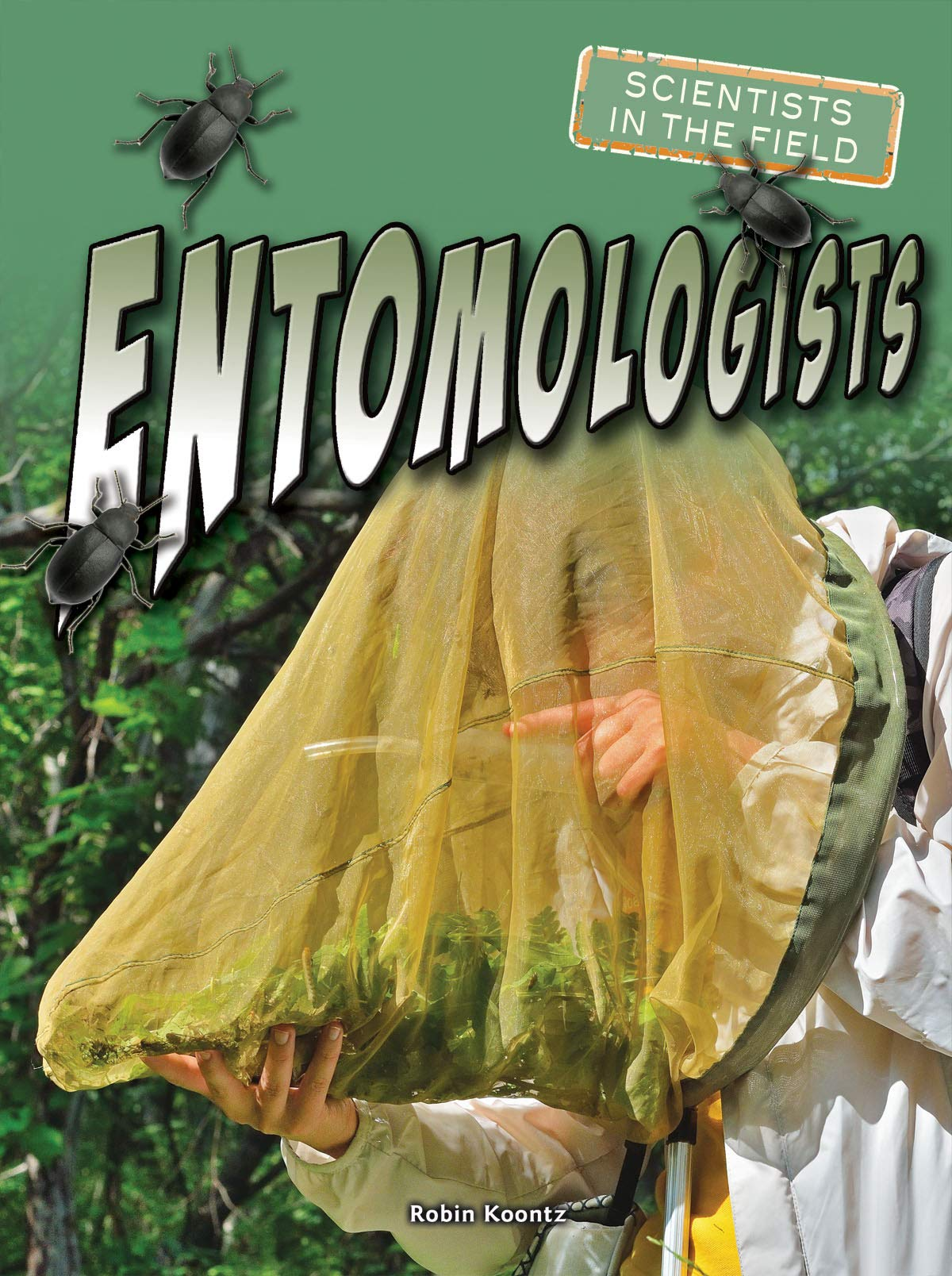 Entomologists (Scientists in the Field) pdf epub