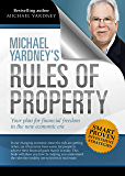 Michael Yardney's Rules of Property: Your plan for financial freedom through property investment in the new financial…