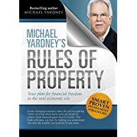 Michael Yardney's Rules of Property: Your plan for financial freedom through property investment in the new financial era