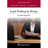 Legal Drafting by Design: A Unified Approach (Aspen Coursebook Series)