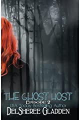 The Ghost Host: Episode 2 (The Ghost Host Series) Kindle Edition