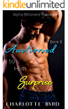 Auctioned to Him 8: Surprise