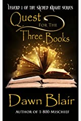 Quest for the Three Books: A Coming of Age Sword & Sorcery Fantasy Novel (Sacred Knight Book 1) Kindle Edition