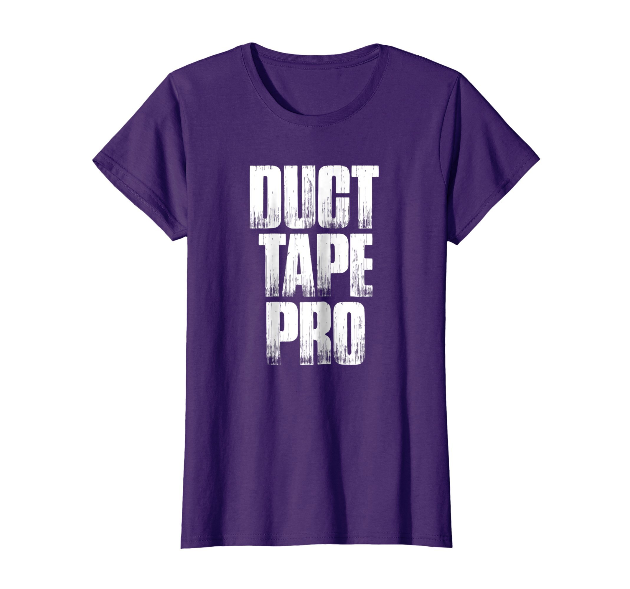Womens Duct Tape Pro T Shirt Funny Sayings Duct Tape Sarcastic XL Purple