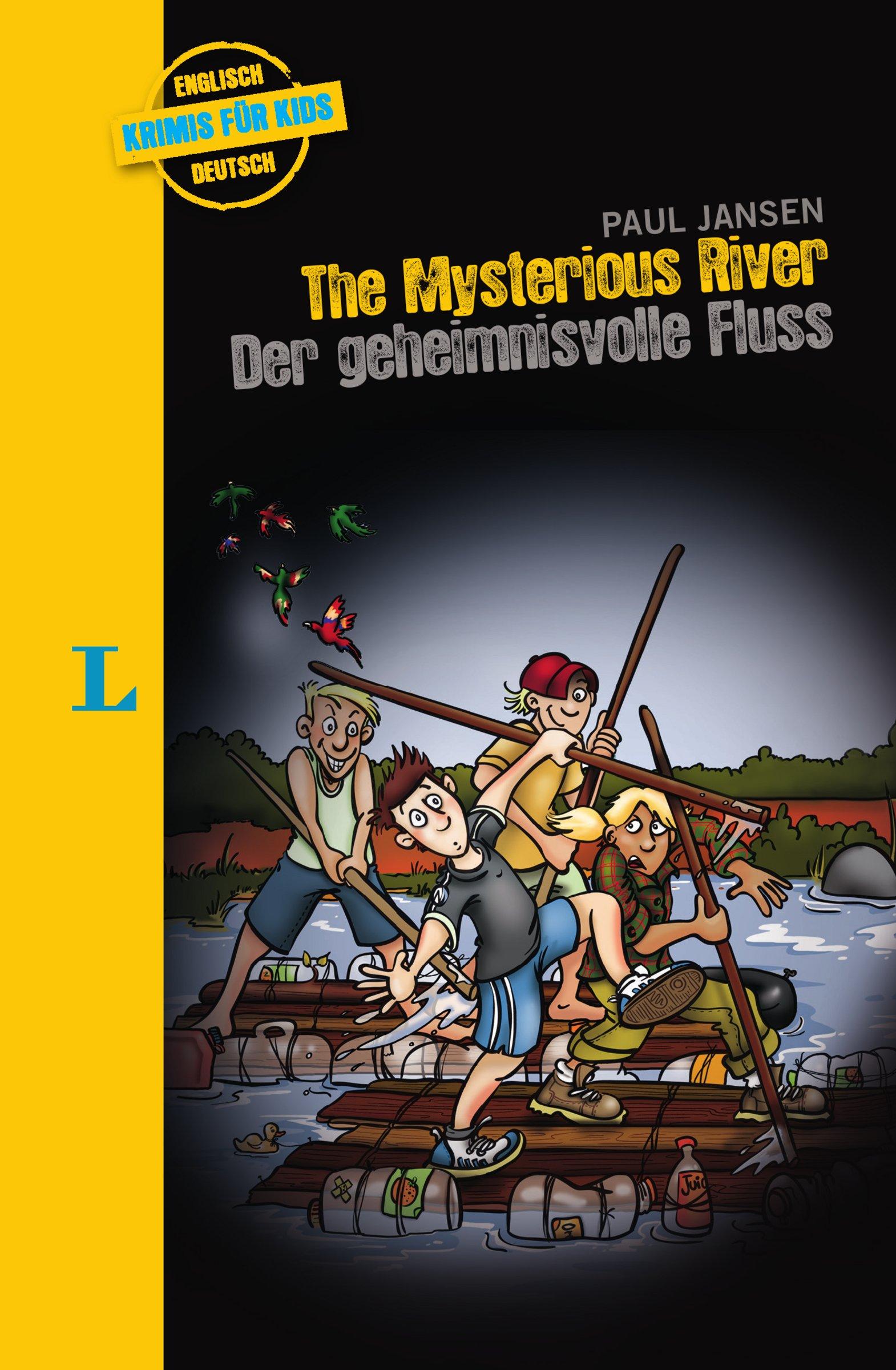 The Mysterious River - Der geheimnisvolle Fluss: Krimi für Kids (Englische Krimis für Kids)