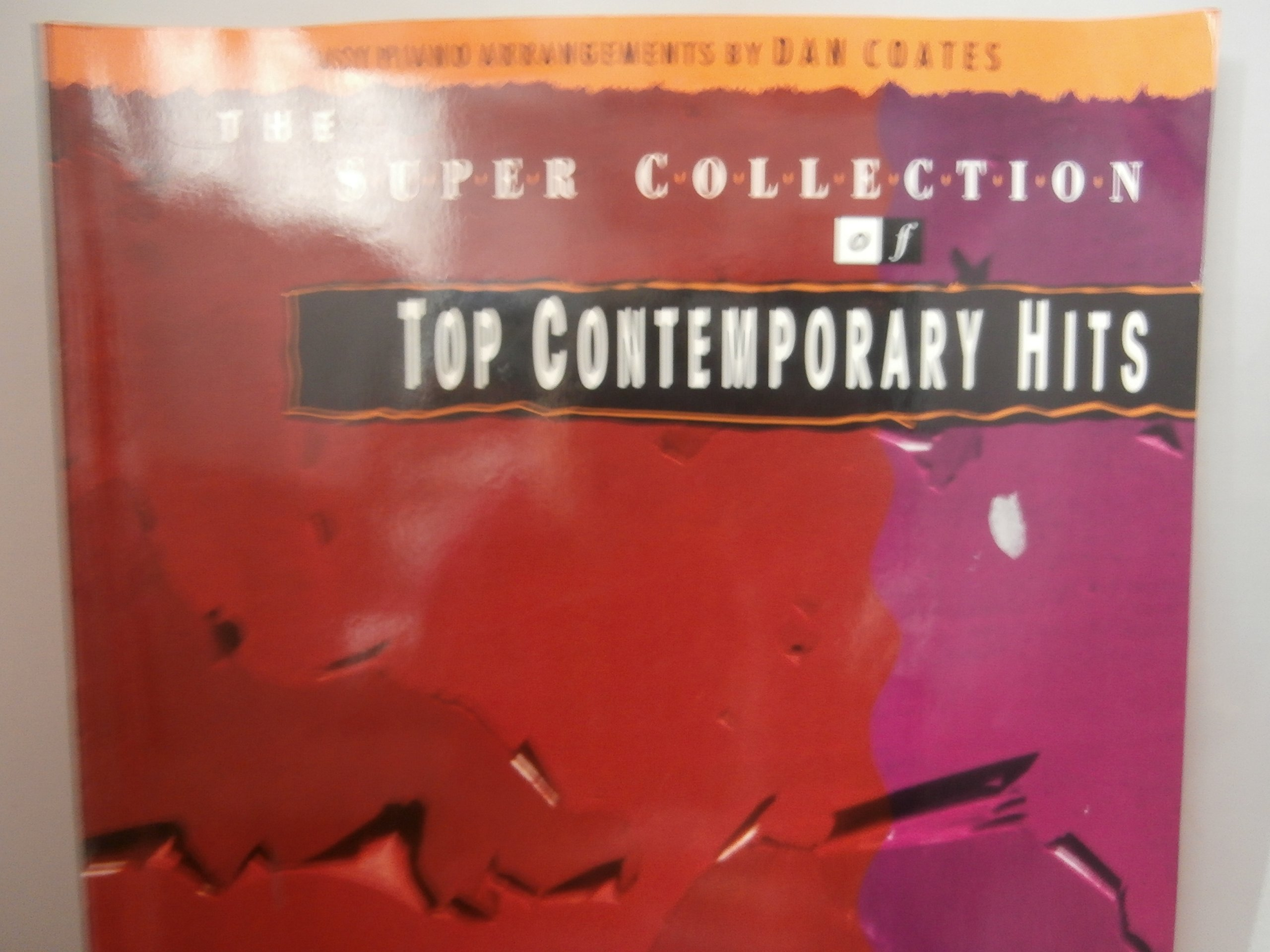 The Super Collection of Top Contemporary Hits: Dan Coates (Arranger