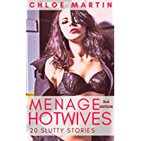 Menage Hotwives: 20 Slutty Stories (English Edition)
