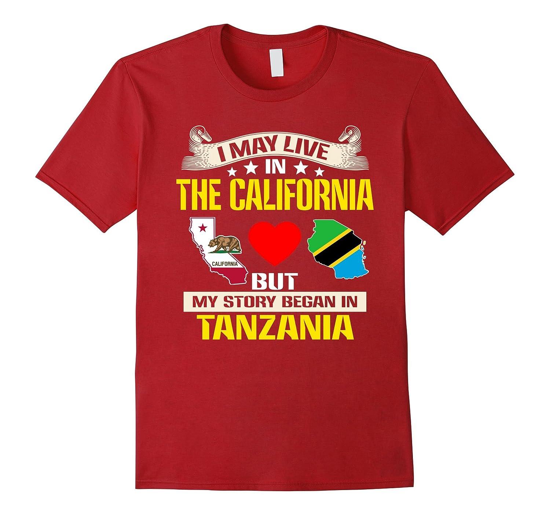 Live In california – Born In Tanzania Flag Map T-Shirt