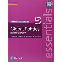Pearson Baccalaureate Essentials: Global Politics print and ebook bundle (Pearson International Baccalaureate Essentials)