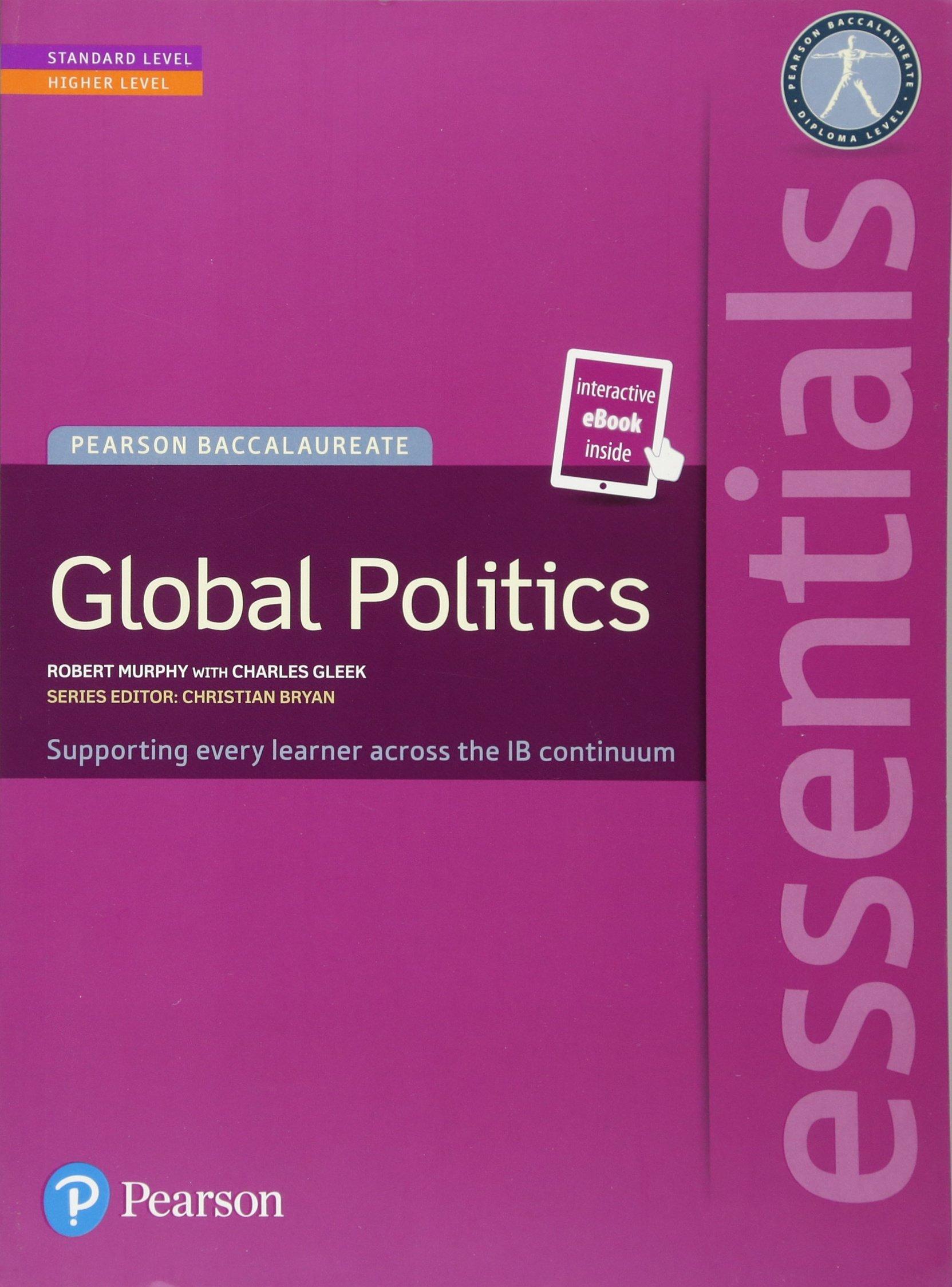 Pearson Baccalaureate Essentials  Global Politics Print And Ebook Bundle  Pearson International Baccalau