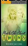 Much Ado About Twins (Faelon Book 2)