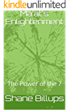 Ma'at's Enlightenment: The Power of the 7 (English Edition)