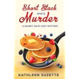 Short Stack and a Murder: A Rainey Daye Cozy Mystery, book 2