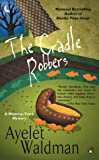 The Cradle Robbers (A Mommy-Track Mystery)