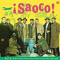 Saoco Vol.2 Bomba Plena The Roots Of Salsa In Puerto Rico 19551967