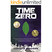 Time Zero (The Time Zero Trilogy Book 1)