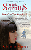 The Early Scrolls: Compendium to Sands of Time (Fate of the True Vampires Book 2)