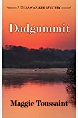 Dadgummit (A Dreamwalker Mystery Book 4)