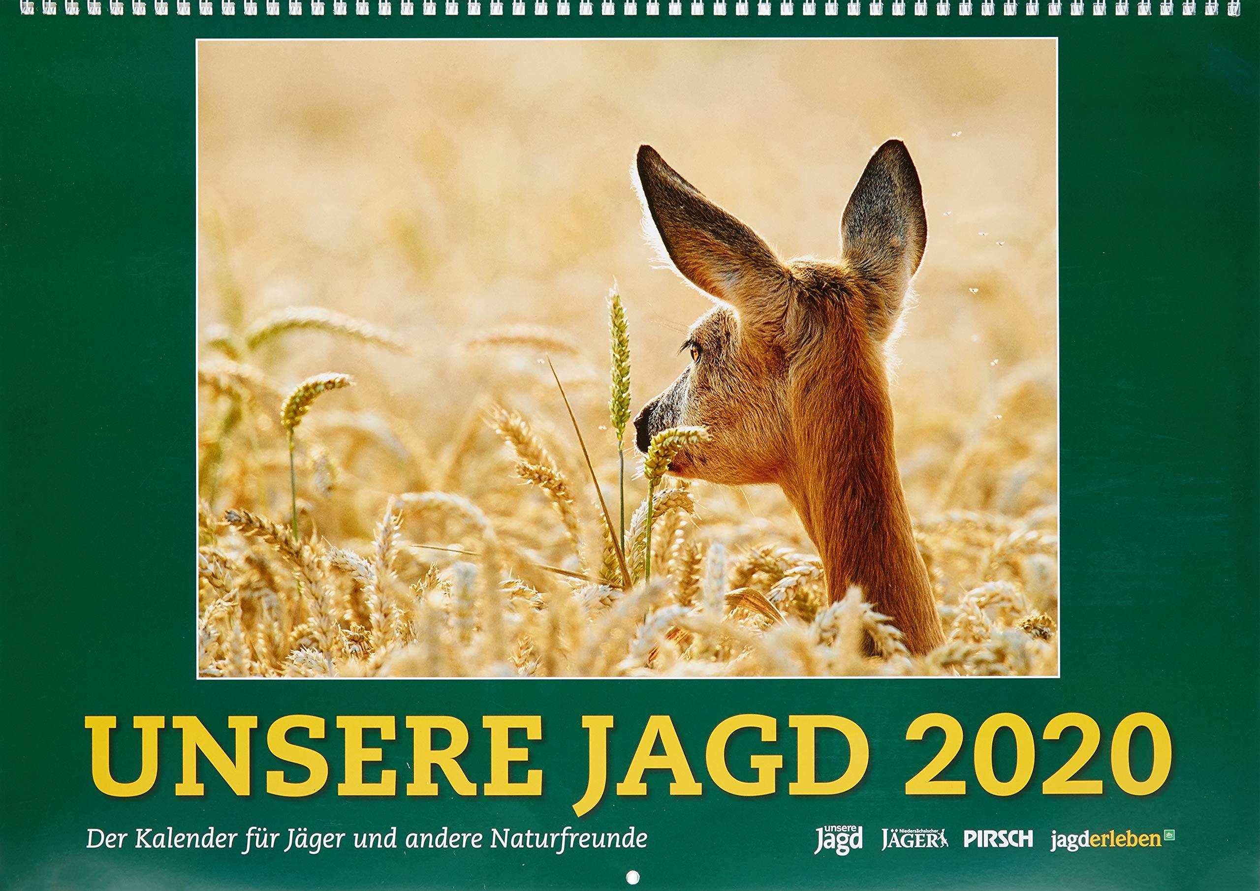 Wandkalender UNSERE JAGD 2020  Der Kalender Für Jäger Und Andere Naturfreunde