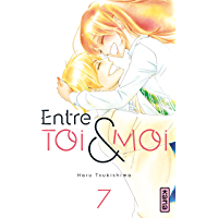Entre toi et moi - Tome 7 (French Edition)