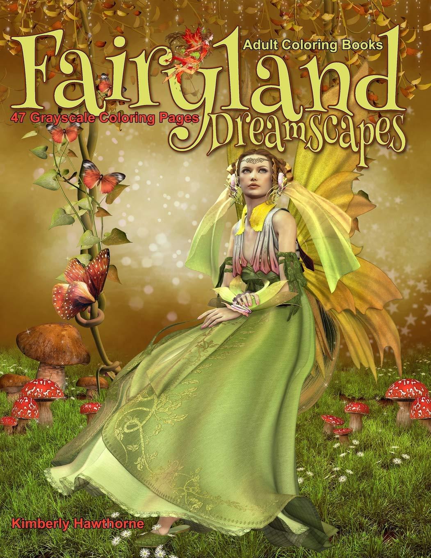 Adult Coloring Books Fairyland Dreamscapes Life Escapes Adult