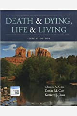 Death & Dying, Life & Living Paperback