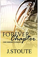 Forever Chapter: One Biker's Journey Kindle Edition