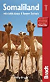 Bradt Somaliland: With Addis Ababa & Eastern Ethiopia (Bradt Travel Guides)