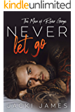 Never Let Go: The Men of River Gorge