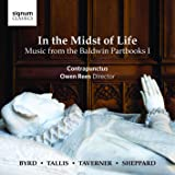 In the Midst of Life - Music from the Baldwin Partbooks I