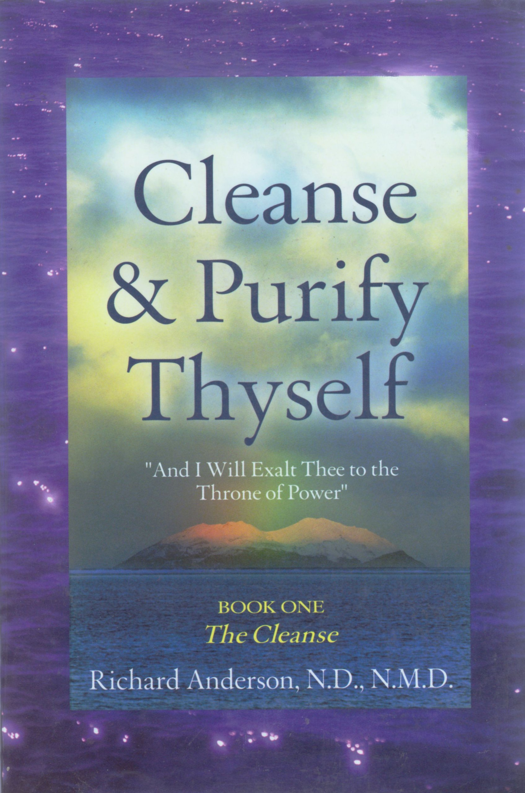 Read Online Cleanse and Purify Thyself, Book 1: The Cleanse pdf epub