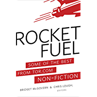 Rocket Fuel: Some of the Best From Tor.com Non-Fiction (English Edition)