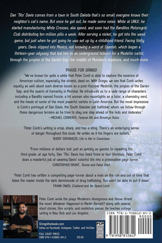 Gringo: My Life On The Edge As An International Fugitive: Peter Conti, Dan