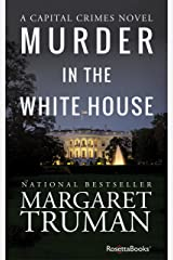 Murder in the White House (Capital Crimes Book 1) Kindle Edition