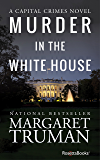Murder in the White House (Capital Crimes Book 1)