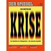 DER SPIEGEL 8/2018: Die deutsche Krise