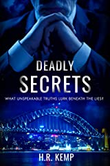 Deadly Secrets: An Australian political conspiracy thriller with mystery, intrigue, and suspense. Kindle Edition
