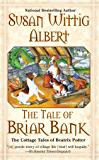 The Tale of Briar Bank (The Cottage Tales of Beatrix P Book 5)