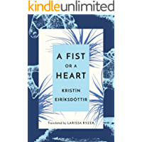 A Fist or a Heart (English Edition)