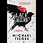 Blackbird: A Novel