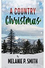 A Country Christmas (Holiday Collection Book 1) Kindle Edition
