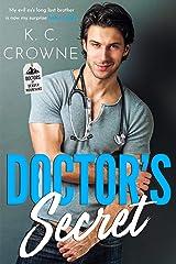 Doctor's Secret: A Secret Baby Romance (Doctors of Denver Book 1) Kindle Edition