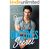 Doctor's Secret: A Secret Baby Romance (Doctors of Denver Book 1)