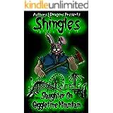 Slaughter on Giggletime Mountain (Shingles Book 10)