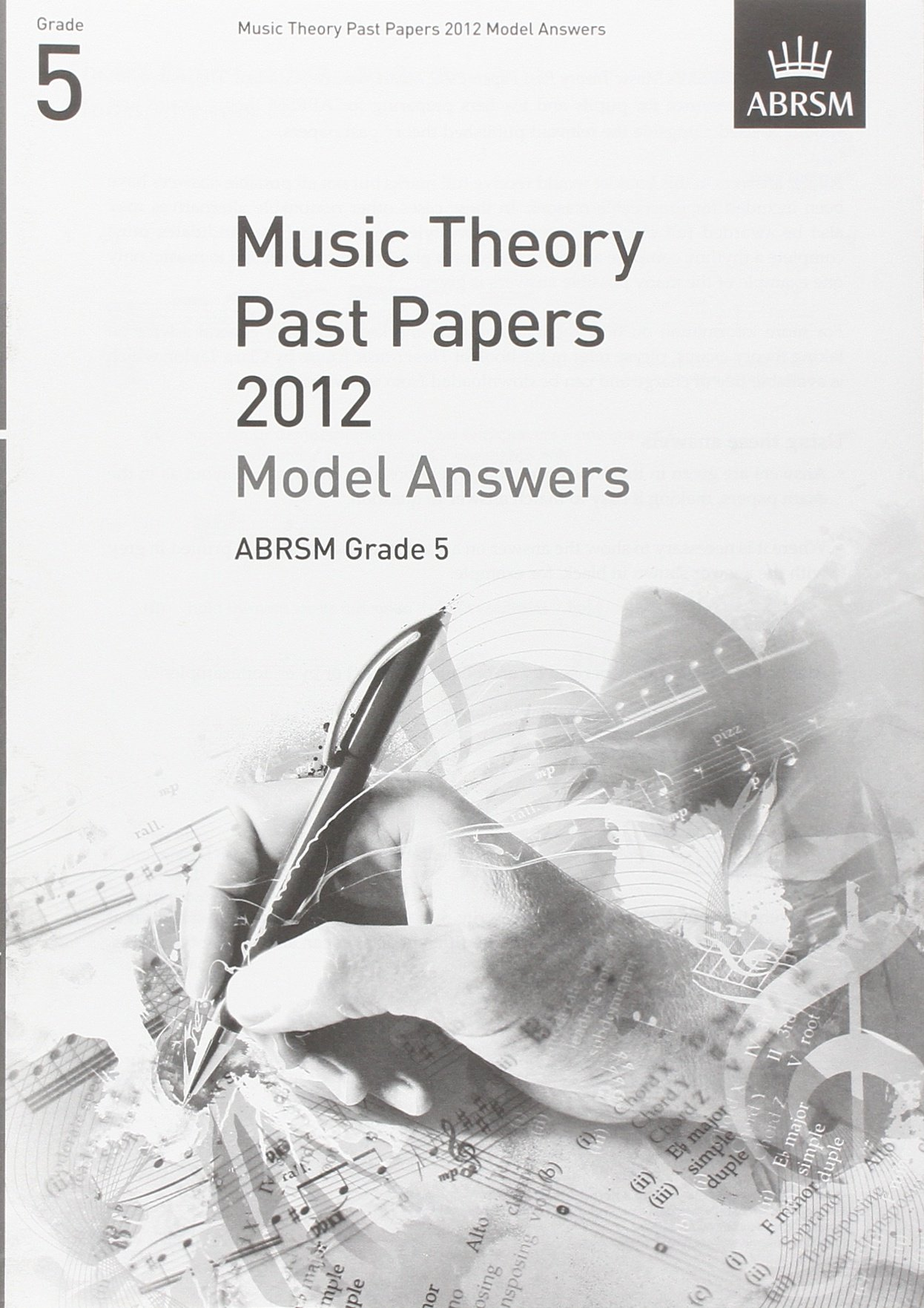 Music Theory Past Papers 2012 Model Answers, ABRSM Grade 5 (Theory…